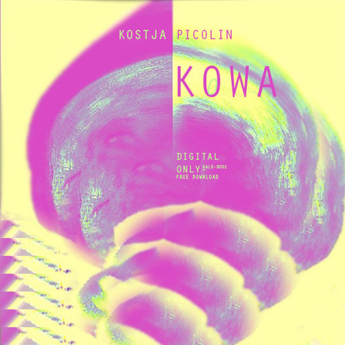 Kostja Picolin - Kowa