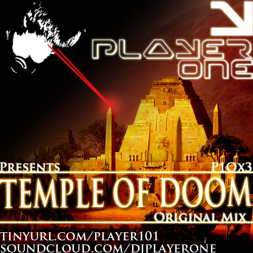 Player One - Temple Of Doom (Original Mix)