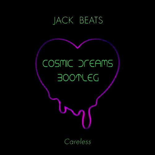 Jack Beats feat. Dillon Francis - Epidemic - Cosmic Dreams Bootleg