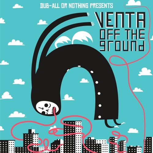 Venta - Off The Ground (Droptek Remix)