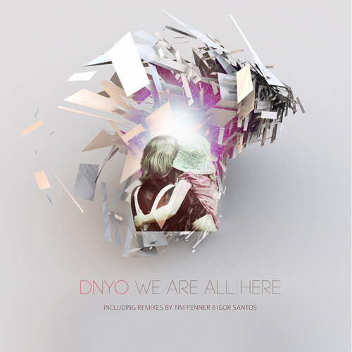 Konstrukt - DNYO - We Are All Here EP [Previews]