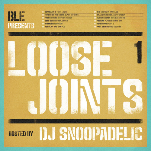 BLE Presents: Loose Joints