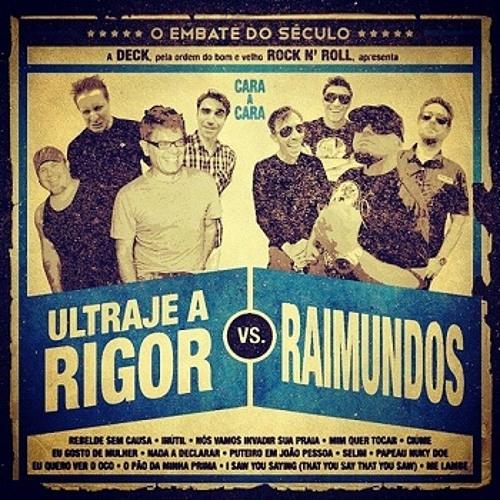 14. Raimundos - 'Nada A Declarar (Ultraje A Rigor)'