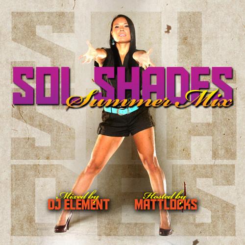 Sol Shades #14 with DJ Element Summer Mix