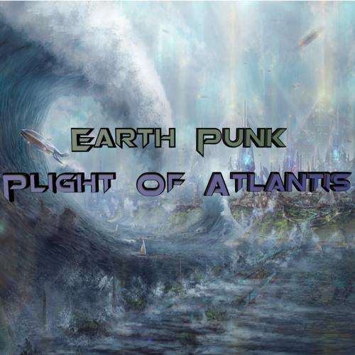 EarthPunk-Plight Of Atlantis