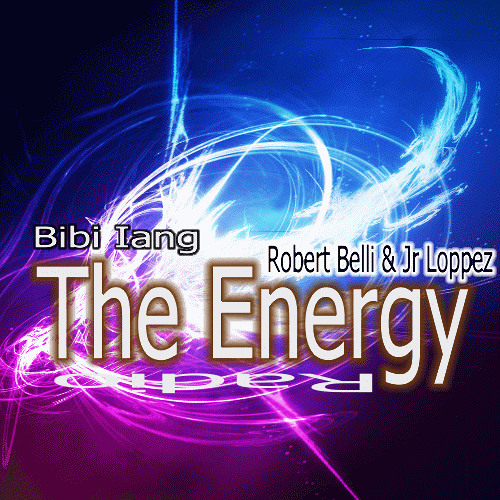 Robert Belli & Jr Loppez Ft. Bibi Iang - ( The Energy ) Radio Mix