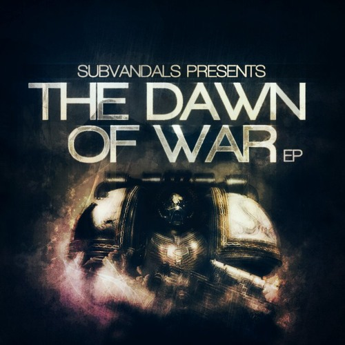 THE DAWN OF WAR EP