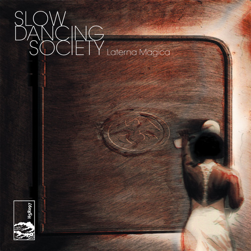 Slow Dancing Society - 'There's A Place For Us'