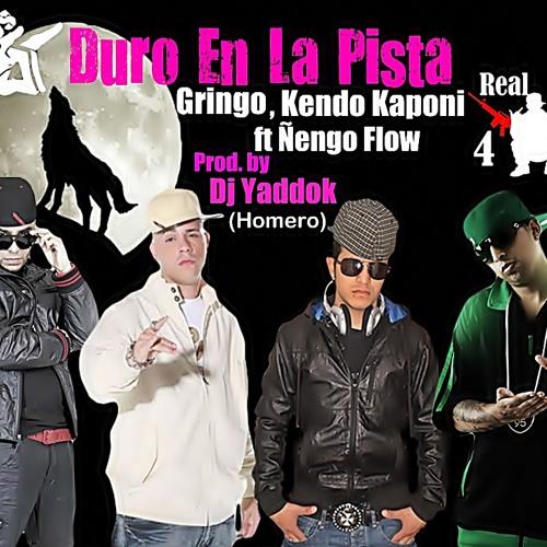 Duro en la Pista - Gringo, Kendo Kaponi ft Ñengo Flow Prod. by Dj Yaddok (Homero) 2012