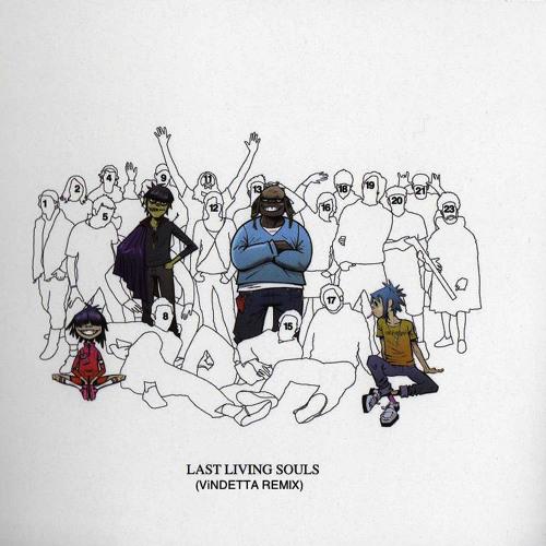 Gorillaz-Last Living Souls (ViNDETTA Remix) *FREE DL*