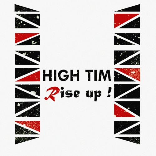 High Tim - Rise up!