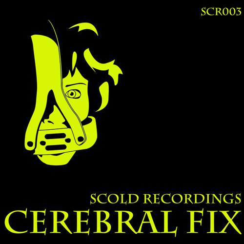 SCR003 - The Cerebral Fix EP