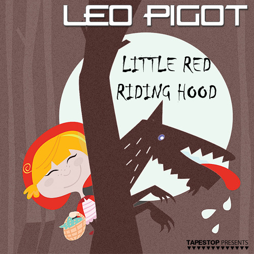 Leo Pigot - Little Red Riding Hood [ Lo-Fi Preview ]
