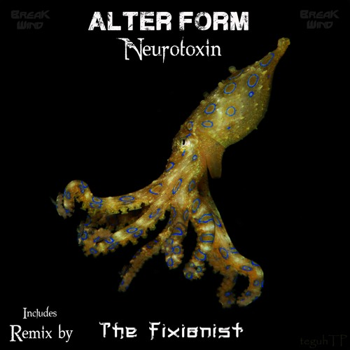 Alter Form - Neurotoxin (Preview) [Break Wind Productions]