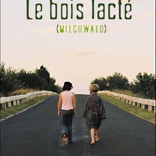 Milchwald / This Very Moment / Le Bois Lacté (2003)