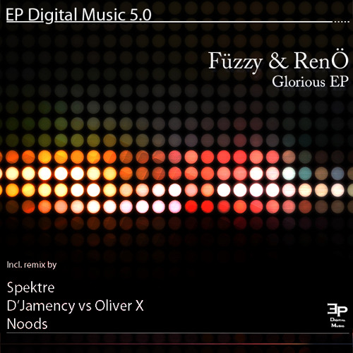Fuzzy & Reno - Glorious (Noods remix)