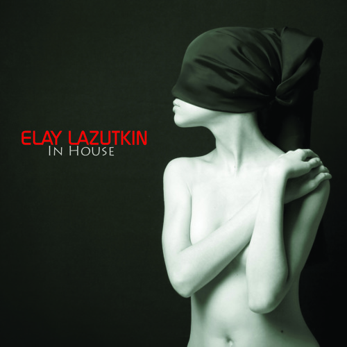 Elay Lazutkin - I Feel Down (2012)