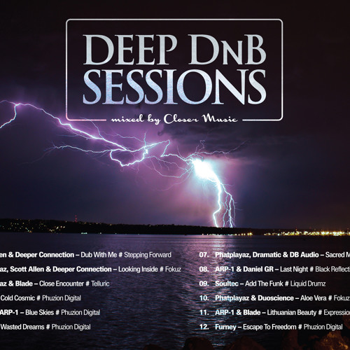Deep DnB Sessions Guest Mix by Closer Music