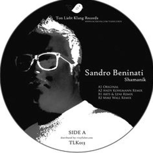 Sandro Beninati - Shamanik (Andy Kohlmann Remix)