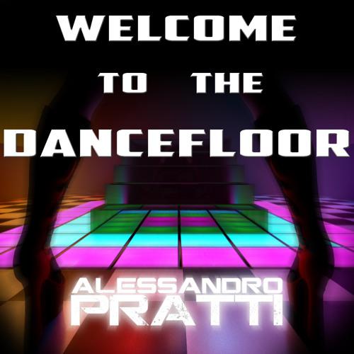 Welcome to the Dancefloor !! (DJ SET)