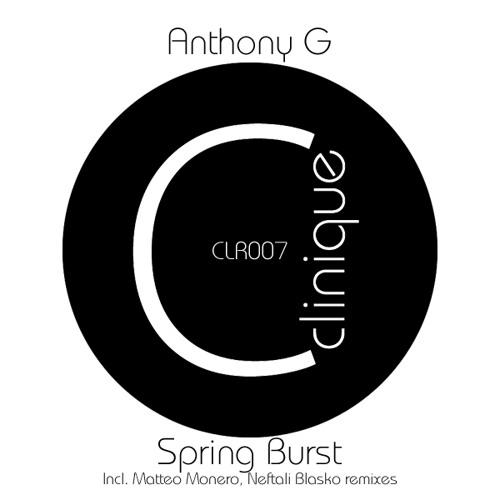 Anthony G - Spring Burst (Matteo Monero Remix) - Clinique Recordings PREVIEW