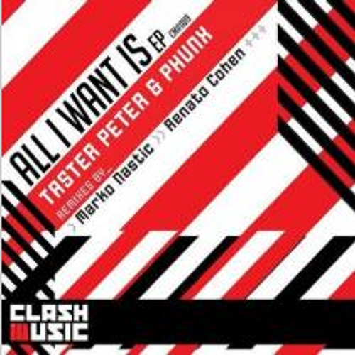 Taster Peter & Phunx - All I Want is Musica (Kill Your TV Remix) OUTNOW @ BEATPORT! [CLASH MUSIC]