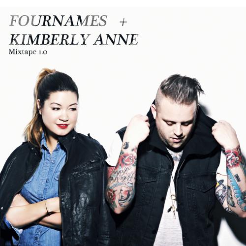 Fournames + Kimberly Anne mixtape 1.0