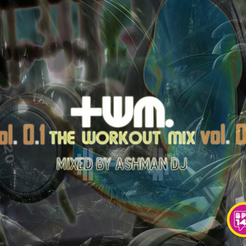 WORKOUTmixVol0.1 - mixed by Ashman  Dj