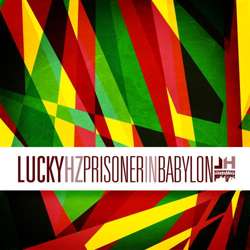 Lucky Hz - Prisoner in Babylon EP (2012) / Empathy Recordings