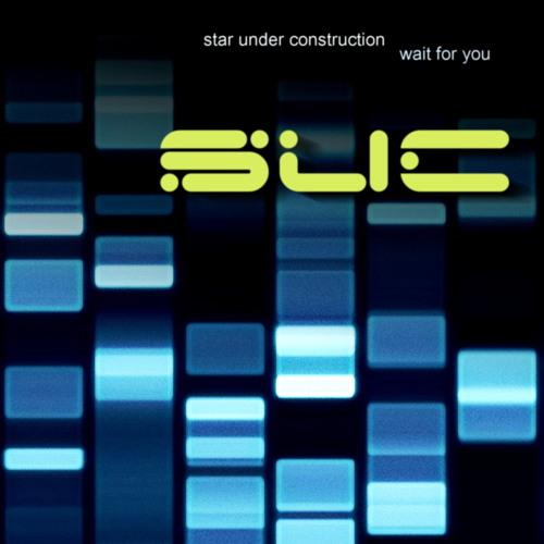 Star Under Construction - Wait For You [Original Mix]