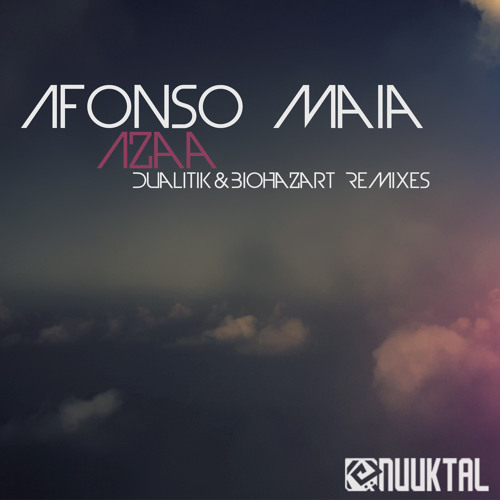 Afonso Maia - Azaa (Dualitik Remix) [Nuuktal Records] - Out now!