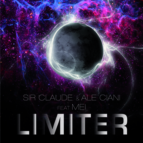Sir Claude & Ale Ciani Feat. Mei - Limiter (Preview Original Mix) Out now on Beatport
