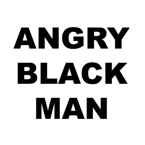 LAYAWAY - Angry Black Mannn