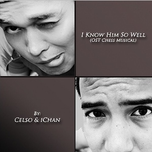I Know Him So Well (Celso & iChan) [CHESS Musical]