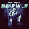 Download Kirko Bangz - Drank in my cup LEAN MIX Mp3