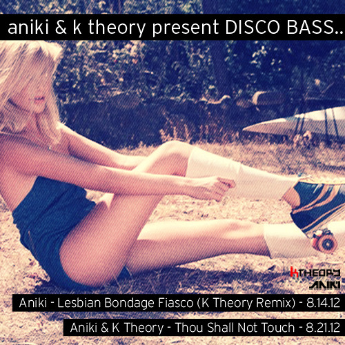 Thou Shall Not Touch by Aniki & K Theory