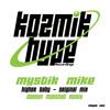 Mystik Mike - Higher Baby (Kozmik Hype Recordings)