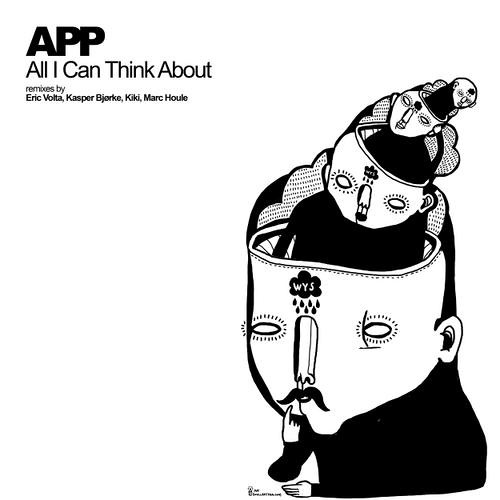 App - All I Can Think About (Marc Houle Remix) | WetYourSelf | 2011