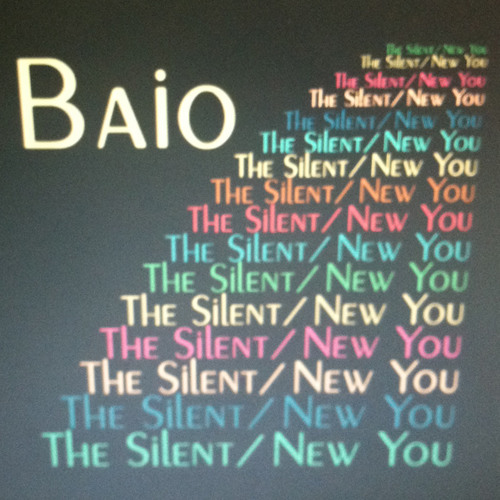 Baio - The Silent / New You - FREE DOWNLOADS