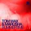 Tom Wax & Marusha - Summertime (Laserkraft 3D Remix)