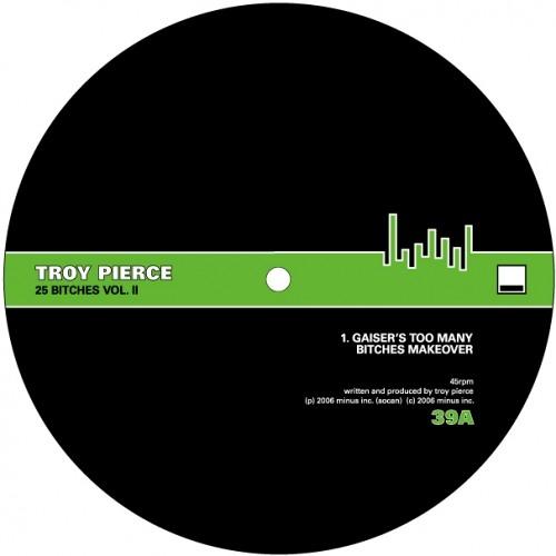 Troy Pierce - 25 Bitches (Marc Houle Remix)   Minus   2006