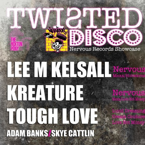 Tough Love - Twisted Disco Vol 03 Podcast