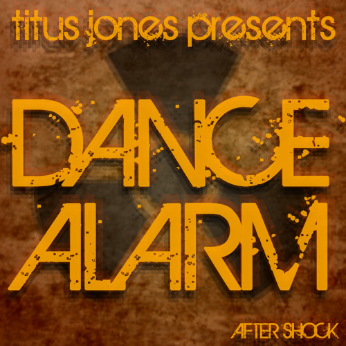 Titus Jones - Dance Alarm