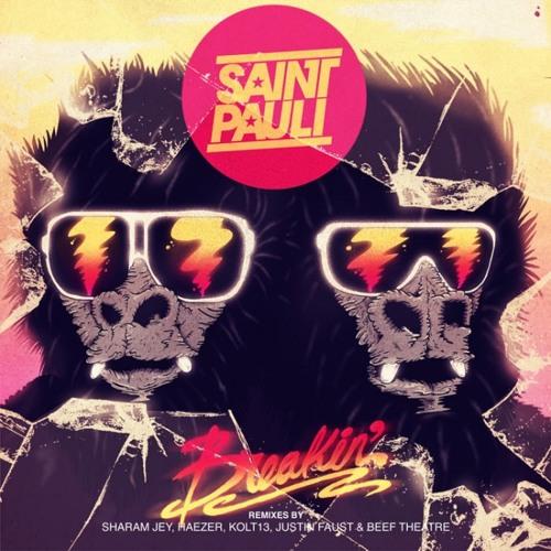 Saint Pauli - Breakin (Justin Faust Remix)