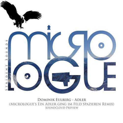 !!FREE DOWNLOAD!! Dominik Eulberg - Adler (Micrologue's Ein Adler ging im Feld spazieren Remix)