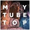 Electrocute - My Tube Top
