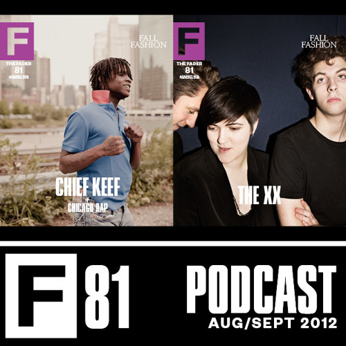 The FADER #81 Podcast