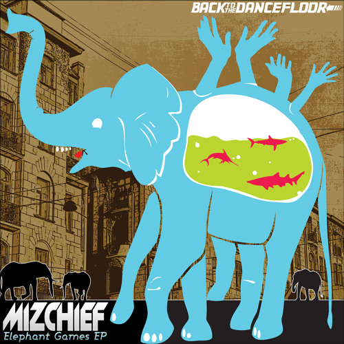 Mizchief-Oblivion ('Elephant Games EP' Beatport Exclusive Sept 3rd 2012)