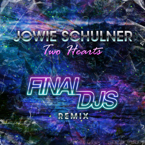 Jowie Schulner - 2 Hearts (Final DJs Remix)