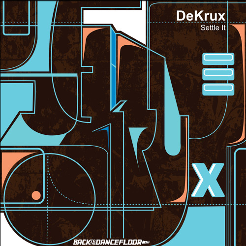 DeKrux-No Time For That (Beatport Exclusive Sept 13th 2012)